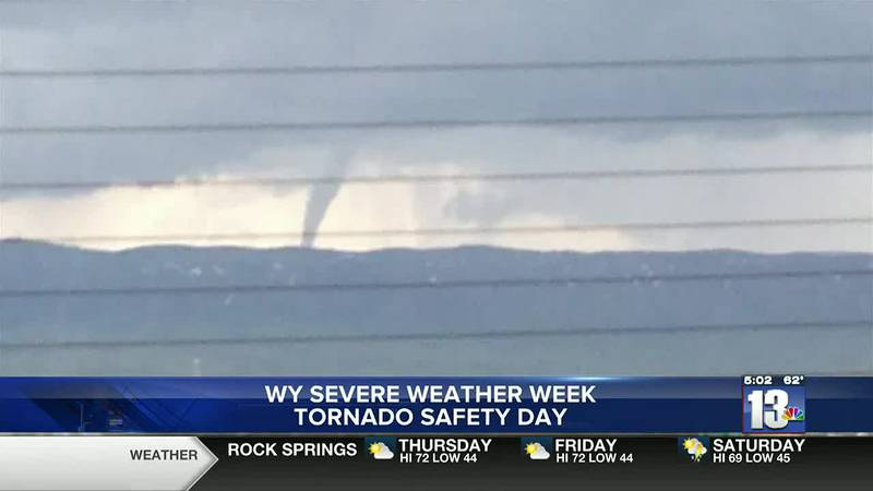 WY Severe Weather Awareness Week highlights tornadoes today