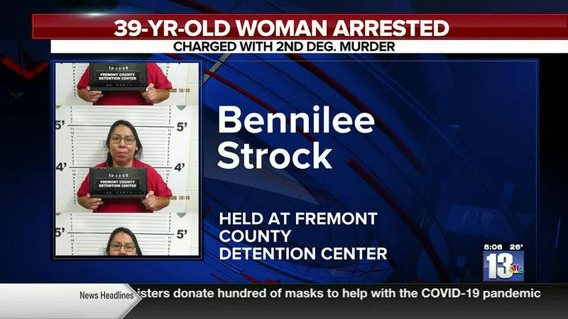 Bennilee Strock being held in Fremont County on charges of second degree murder