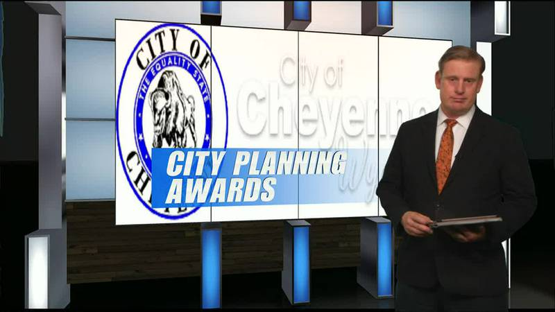 City of Cheyenne Planning and Development gets recognition-sotvosot- Cheyenne News Now at 5:30...