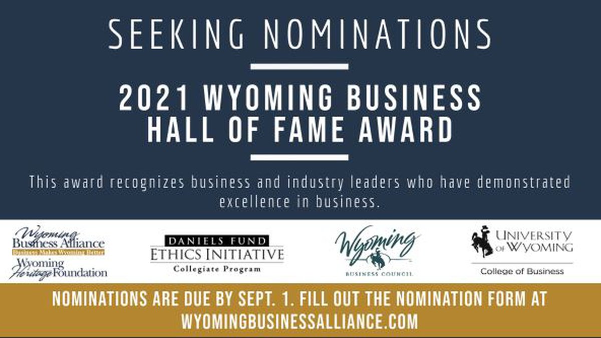 Nominations are now open for the 2021 Wyoming Business Hall of Fame awards.